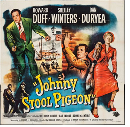 Johnny Stool Pigeon Theatrical Poster