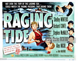 The Raging Tide Theatrical Poster
